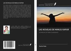 LAS NOVELAS DE MANJU KAPUR kitap kapağı