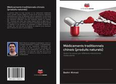 Capa do livro de Médicaments traditionnels chinois (produits naturels)