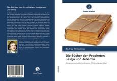 Обложка Die Bücher der Propheten Jesaja und Jeremia