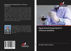 Bookcover of Esperimenti importanti in chimica analitica