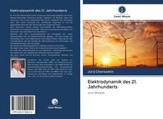 Bookcover of Elektrodynamik des 21. Jahrhunderts