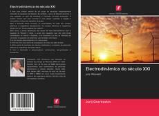 Bookcover of Electrodinâmica do século XXI