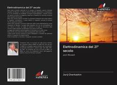 Bookcover of Elettrodinamica del 21° secolo