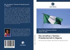 Bookcover of Die Jonathan / Sambo-Präsidentschaft in Nigeria