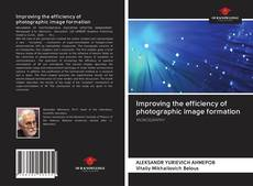 Capa do livro de Improving the efficiency of photographic image formation