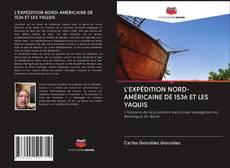 Portada del libro de L'EXPÉDITION NORD-AMÉRICAINE DE 1536 ET LES YAQUIS