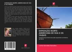 Copertina di EXPEDIÇÃO NORTE-AMERICANA DE 1536 E OS YAQUIS