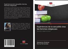 Expériences de la sexualité chez les femmes religieuses kitap kapağı
