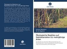 Ökologische Reaktion auf Habitatvariation für mehrjährige Arten的封面