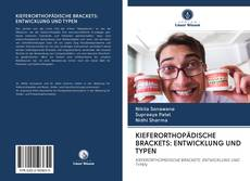 Bookcover of KIEFERORTHOPÄDISCHE BRACKETS: ENTWICKLUNG UND TYPEN