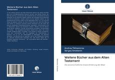 Обложка Weitere Bücher aus dem Alten Testament