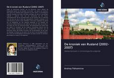 Bookcover of De kroniek van Rusland (2002-2007)