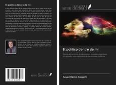 Bookcover of El político dentro de mí