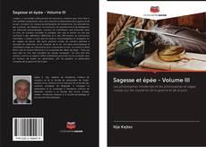 Bookcover of Sagesse et épée - Volume III
