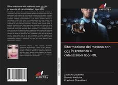 Обложка Riformazione del metano con CO2 in presenza di catalizzatori tipo HDL