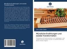 Mündliche Erzählungen und soziale Transformation kitap kapağı