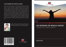 LES ROMANS DE MANJU KAPUR kitap kapağı
