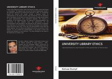 Bookcover of UNIVERSITY LIBRARY ETHICS