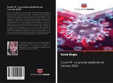Bookcover of Covid-19 : La grande épidémie de l'année 2020