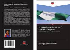 Borítókép a  La présidence Jonathan / Sambo au Nigeria - hoz