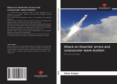 Capa do livro de Attack on theorists' errors and corpuscular-wave dualism