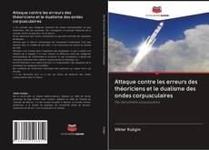 Capa do livro de Attaque contre les erreurs des théoriciens et le dualisme des ondes corpusculaires
