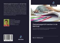 Portada del libro de Oplossingsgericht werken in de leerhulp