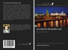 Bookcover of La creación del estado ruso