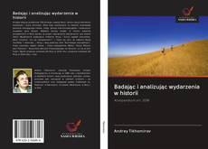 Обложка Badając i analizując wydarzenia w historii