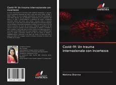 Bookcover of Covid-19: Un trauma internazionale con incertezza