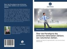 Bookcover of Über das Paradigma des einfachen faktoriellen Zählens von natürlichen Zahlen.