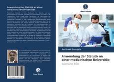 Portada del libro de Anwendung der Statistik an einer medizinischen Universität: