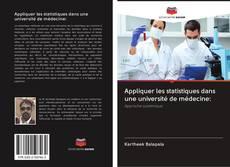 Bookcover of Appliquer les statistiques dans une université de médecine: