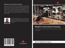 Borítókép a  Raised in permanent housing - hoz