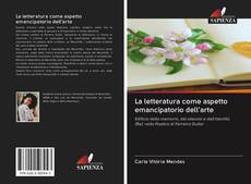 Bookcover of La letteratura come aspetto emancipatorio dell'arte