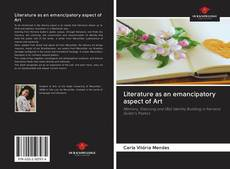 Bookcover of Literature as an emancipatory aspect of Art