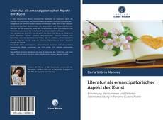 Literatur als emanzipatorischer Aspekt der Kunst kitap kapağı