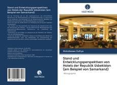 Bookcover of Stand und Entwicklungsperspektiven von Hotels der Republik Usbekistan (am Beispiel von Samarkand)