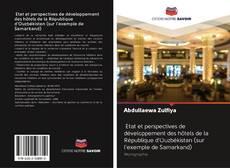 Bookcover of Etat et perspectives de développement des hôtels de la République d'Ouzbékistan (sur l'exemple de Samarkand)