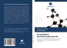 Bookcover of Verarbeitbare Hochleistungspolyamide