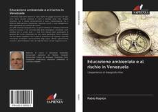 Buchcover von Educazione ambientale e al rischio in Venezuela