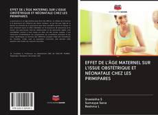 Portada del libro de EFFET DE L'ÂGE MATERNEL SUR L'ISSUE OBSTÉTRIQUE ET NÉONATALE CHEZ LES PRIMIPARES