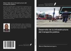 Portada del libro de Desarrollo de la infraestructura del transporte público