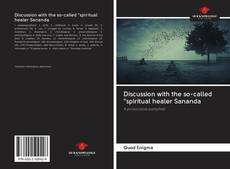 "Bookcover of Discussion with the so-called ""spiritual healer Sananda"