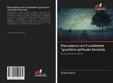 """Copertina di Discussione con il cosiddetto """"guaritore spirituale Sananda"""