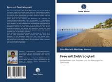 Portada del libro de Frau mit Zielstrebigkeit