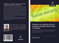 Paradox van natievorming en nationale veiligheidsbelangen in Ethiopië: kitap kapağı