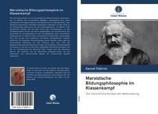 Buchcover von Marxistische Bildungsphilosophie im Klassenkampf