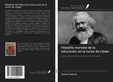 Borítókép a  Filosofía marxista de la educación en la lucha de clases - hoz