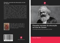 Borítókép a  Filosofia marxista da educação na luta de classes - hoz